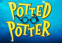 "Huge Discounts to See Harry Potter Parody ""Potted Potter"""