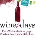 WinesDay at Whole Foods in Old Town