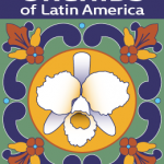 Exhibit of the Week - Orchids of Latin America